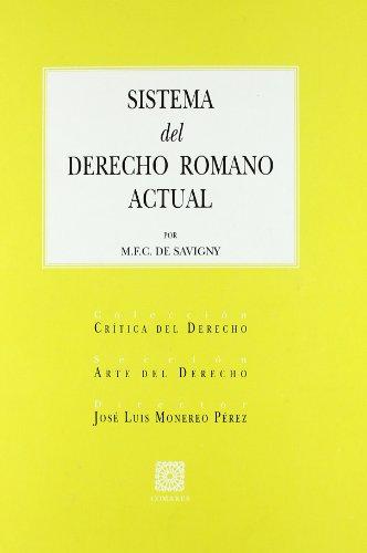 9788484449324: Sistema del Derecho Romano Actual