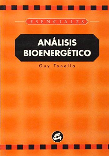 9788484450023: Analisis Bioenergetico (Coleccion Esenciales) (Spanish Edition)