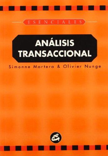 ANÁLISIS TRANSACCIONAL: Simonne Mortera, Olivier Nunge