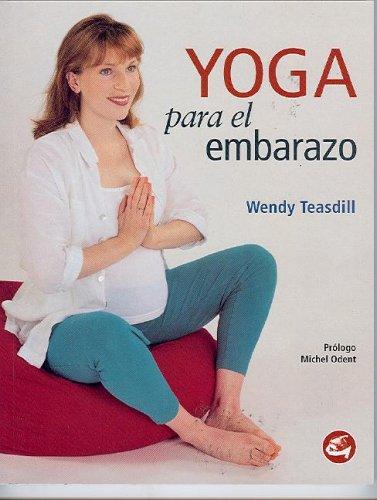 9788484450115: Yoga Para El Embarazo