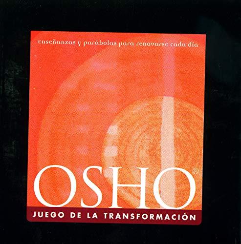 9788484450214: Juego de la transformación, El : Enseñanzas y parábolas para renovarse cada día (Osho Classics)