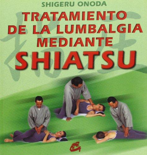 9788484450221: Tratamiento de la lumbalgia mediante Shiatsu