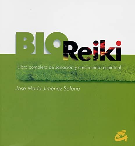 Bioreiki: El libro completo de sanacion y: Solana, Jose Maria