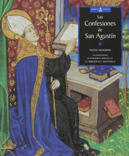 9788484450467: Las confesiones de San Agustín: Textos escogidos (Sabiduría y tradición)