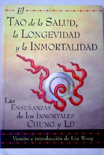 9788484450542: Tao de la salud,longevidad y la inmortalidad, el