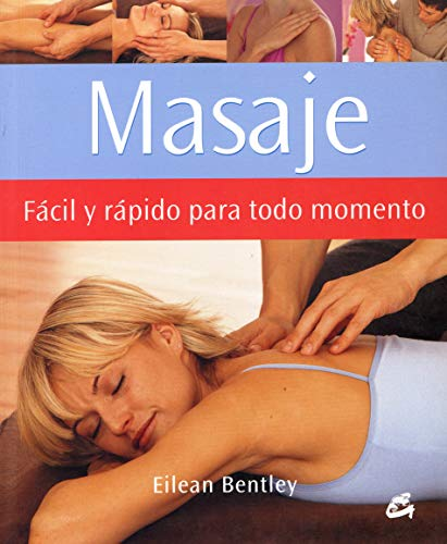 9788484450849: Masaje / A Busy Person's Guide to Massage: Facil Y Rapido Para Todo Momento / Easy and Quick for all Moments (Cuerpo-Mente / Body-Mind) (Spanish Edition)