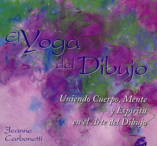 9788484451044: El Yoga Del Dibujo (Recréate)