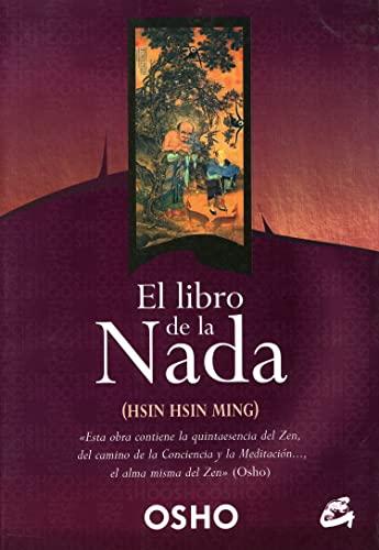 El Libro de la Nada: (Hsin Hsin: Osho