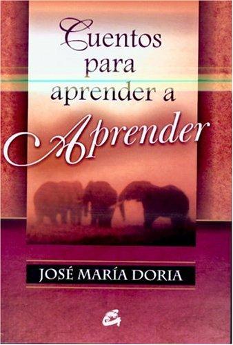 9788484451075: Cuentos Para Aprender a Aprender (Coleccion Serendipity) (Spanish Edition)