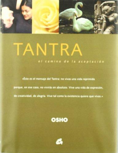 9788484451099: Tantra/ Tantra: El Camino De La Aceptacion/ The Way of Acceptance (Osho Classics) (Spanish Edition)