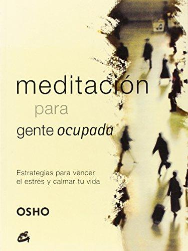 9788484451150: Meditacion para gente ocupada (Spanish Edition)