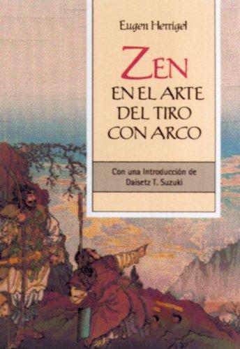 9788484451273: ZEN EN EL ARTE DEL TIRO CON ARCO