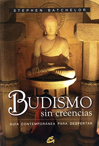 9788484451532: Budismo sin creencias (Spanish Edition)