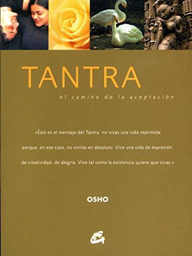 9788484451617: Tantra: El Camino de la Aceptacion (Osho-Gaia) (Spanish Edition)