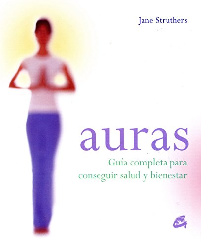 Auras (Cuerpo Y Mente) (Spanish Edition) (8484451631) by Struthers, Jane