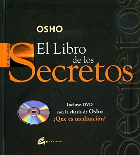 9788484451754: El libro de los secretos/ The Book Of Secrets: La Ciencia De La Meditacion (Osho Classics) (Spanish Edition)