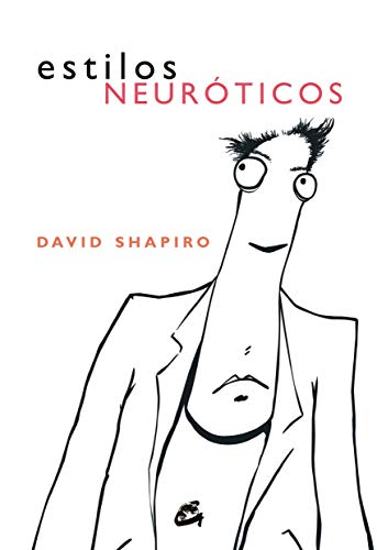 9788484451945: Estilos Neuróticos (PSICOLOGÍA OCCIDENTAL)