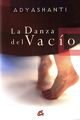 9788484451983: La danza del vacio/ The Dance Of The Emptiness (Spanish Edition)