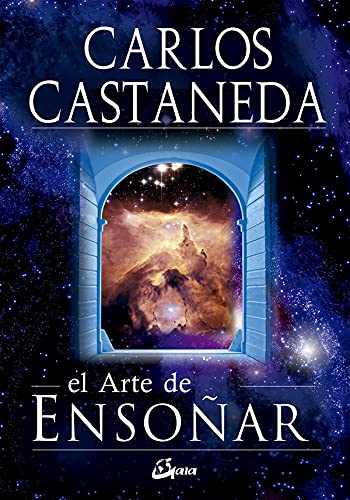 9788484452034: El arte de ensonar / The Art of Dreaming (Nagual) (Spanish Edition)
