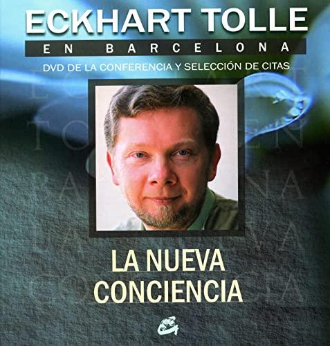 9788484452096: Eckhart Tolle en Barcelona: La nueva conciencia. DVD de la conferencia y seleccion de citas. Libro + DVD (Spanish Edition)