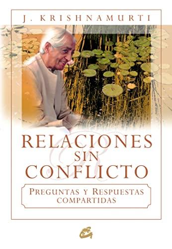 9788484452447: Relaciones sin conflicto (Spanish Edition)