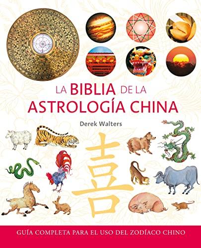 9788484452553: La biblia de la astrologia china (Spanish Edition)