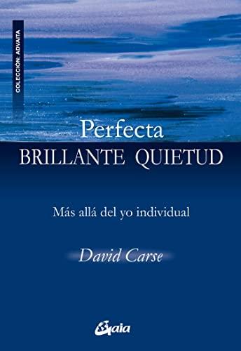 9788484452584: Perfecta brillante quietud / Perfect Bright Stillness (Spanish Edition)