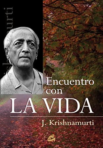 9788484452652: Encuentro Con La Vida (Krishnamurti)