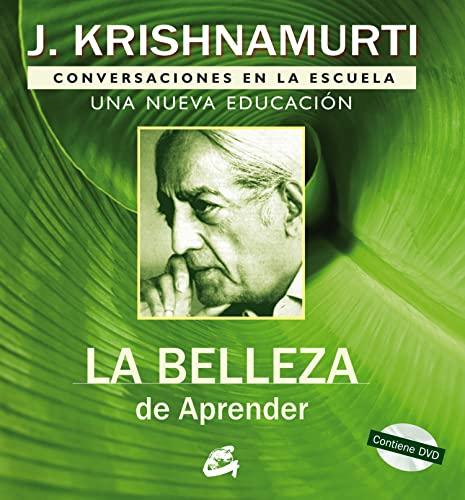 9788484452683: La belleza de aprender. Conversaciones en la escuela. Una nueva educacion. Libro +DVD (Spanish Edition)
