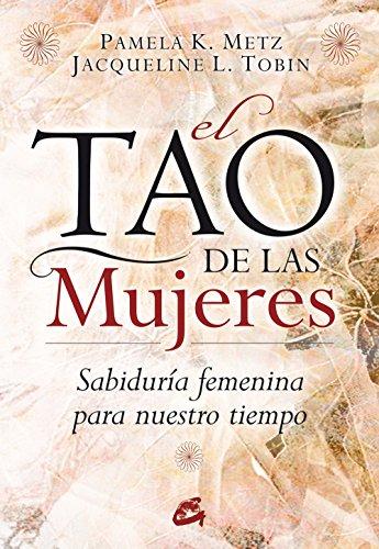 9788484452874: El Tao de las Mujeres: Sabiduría femenina para nuestro tiempo (Taller de la Hechicera)