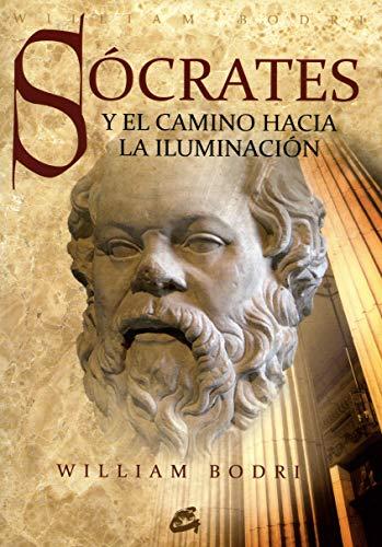 9788484452973: Socrates y el camino hacia la iluminacion / Socrates and the path to enlightenment (Spanish Edition)