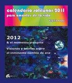 9788484453192: Calendario solilunar 2011: Para amantes de la vida