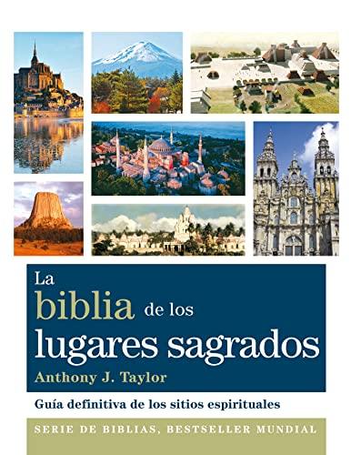 9788484453253: La biblia de los lugares sagrados: Guía definitiva de los sitios espirituales (Cuerpo-Mente)