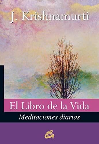 9788484453604: El Libro De La Vida: Meditaciones diarias (Krishnamurti)