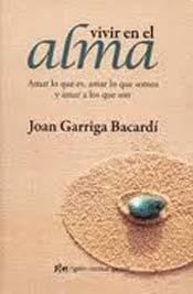 9788484453796: Vivir en el alma / Living in the soul