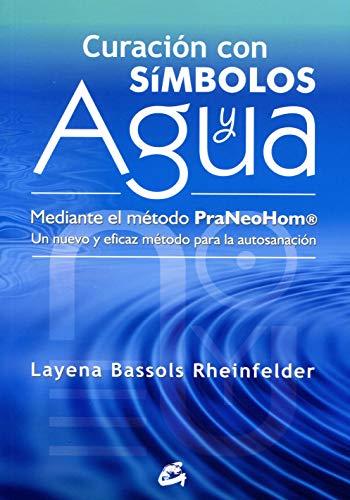 Curación con símbolos y agua: Layena Bassols Rheinfelder