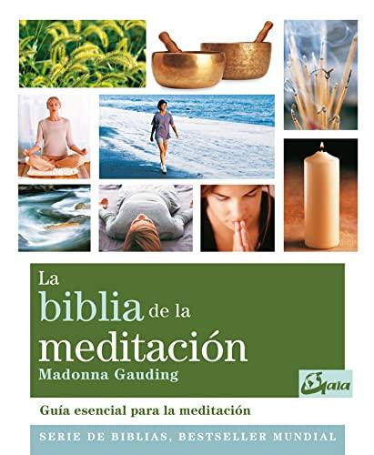 9788484454335: La Biblia De La Meditación: Guía esencial para la meditación (Biblias)