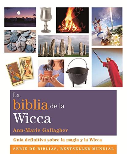 9788484454342: La biblia de la wicca / The Wicca Bible: Guía definitiva sobre la magia y la wicca (Spanish Edition)