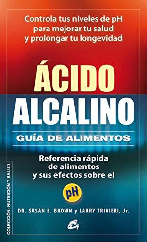 9788484454748: Acido Alcalino: Guia de alimentos (Spanish Edition)