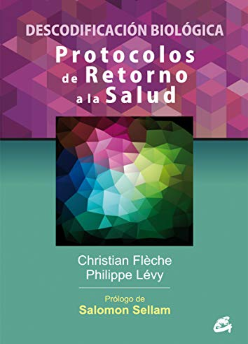 9788484454984: Protocolos De Retorno A La Salud: Descodificación biológica (Salud natural)