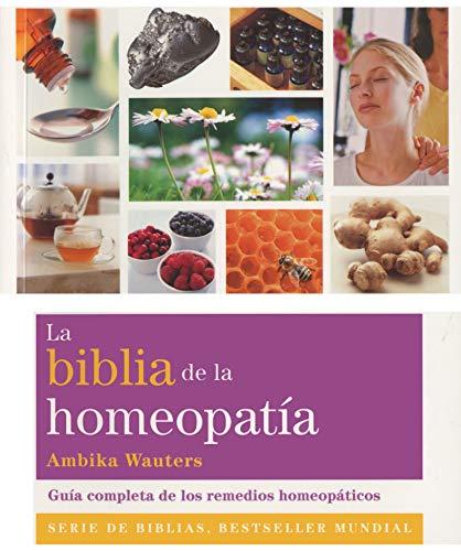 9788484455011: La biblia de la homeopatia (Spanish Edition)