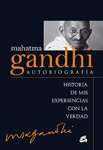 Mahatma Gandhi: Autobiografía: GANDHI, MAHATMA