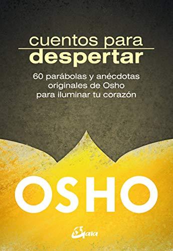 9788484456919: Cuentos para despertar. 60 parábolas y anécdotas originales de Osho para iluminar tu corazón