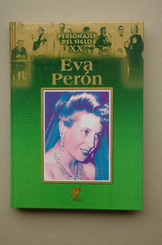 9788484470205: Personajes del s.XX, Eva Perón