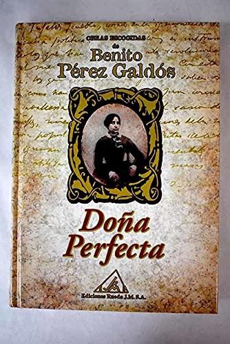 9788484470380: Obras escogidas de Benito Pérez Galdós: Doña perfecta: Vol.(1)