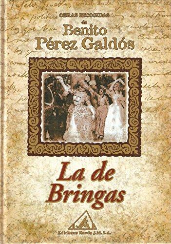 9788484470458: Obras escogidas de Benito Pérez Galdós: La de bringas: Vol.(8)