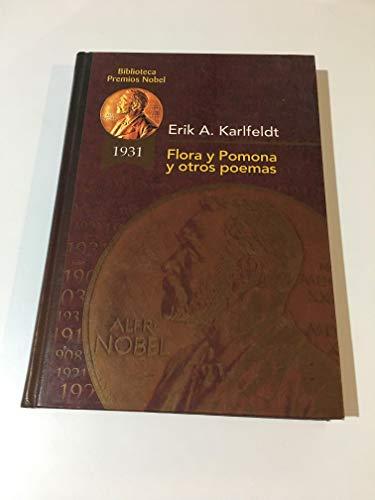 9788484470977: Flora y pomona y otros poemas (Biblioteca Premios Nóbel)
