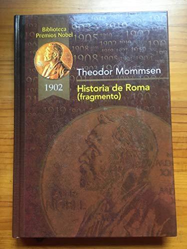 9788484470984: Historia de Roma (fragmento) (Biblioteca Premios Nóbel)