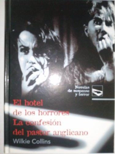 9788484471141: Novelas de suspense y terror: El hotel de los horrores. La confesión del pastor anglicano: Vol.(5)