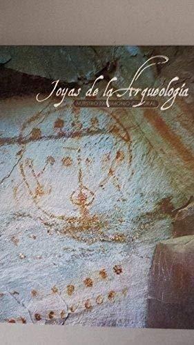 9788484472162: Nuestro patrimonio: joyas de la arqueología